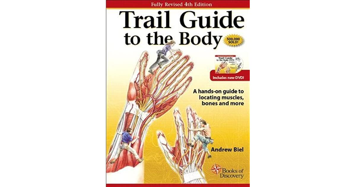 Trail guide to the body 4th edition by andrew biel fandeluxe Choice Image