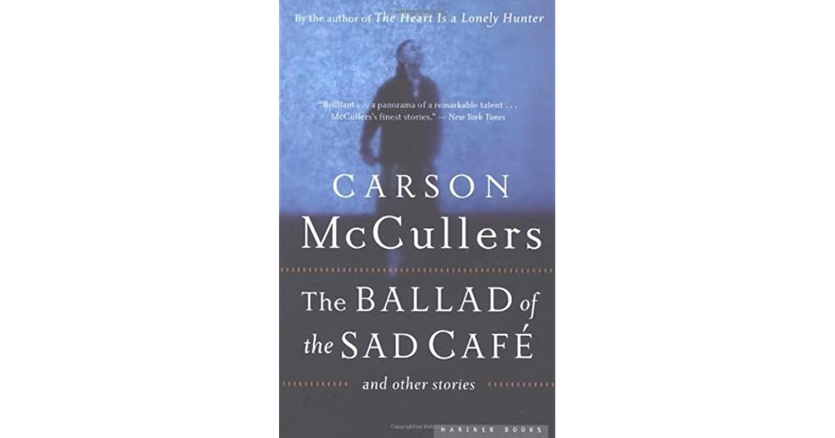 The Ballad Of The Sad Cafe Ebook