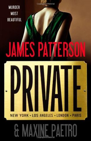 Private (Private, #1) by James Patterson