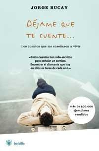 Déjame que te cuente by Jorge Bucay