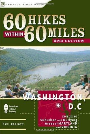 60 Hikes Within 60 Miles Washington, D