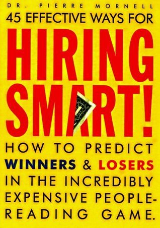 Hiring-Smart-How-to-Predict-Winners-and-Losers-in-the-Incredibly-Expensive-People-Reading-Game