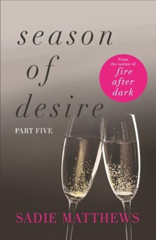A Lesson In Desire Season Of Desire 3 By Sadie Matthews