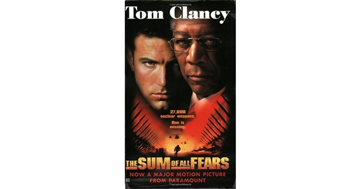 The Sum Of All Fears Jack Ryan Universe 7 By Tom Clancy