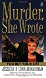 You Bet Your Life (Murder, She Wrote, #18)