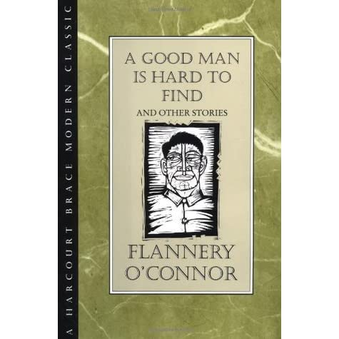 a good man is hard to find by oconnor essay In a good man is hard to find by flannery o'connor, the contrast of good and evil is not as evident as it appears on the surface the road that the family in the story travels symbolizes good up until the point the grandmother all but forces the fami.