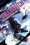 Killswitch (Cassandra Kresnov, #3)