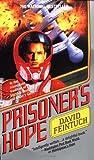 Prisoner's Hope (Seafort Saga, #3)