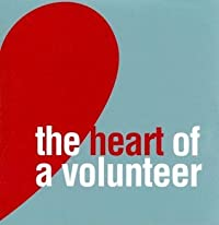 The Heart of a Volunteer