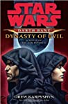 Dynasty of Evil (Star Wars: Darth Bane, #3) - Drew Karpyshyn