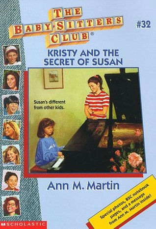 Kristy and the Secret of Susan (The Baby-Sitters Club, #32)