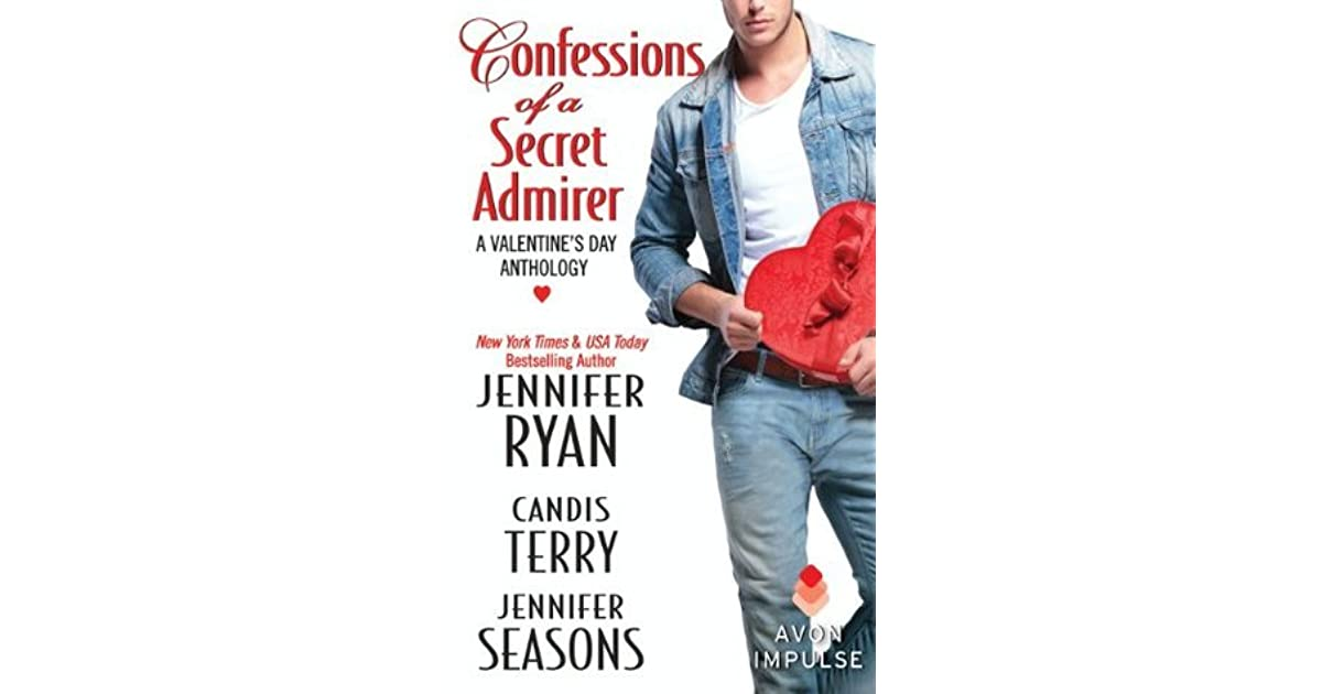 Get e-book Confessions of a Secret Admirer: A Valentines Day