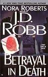 Betrayal in Death (In Death, #12)