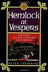 Hemlock at Vespers by Peter Tremayne
