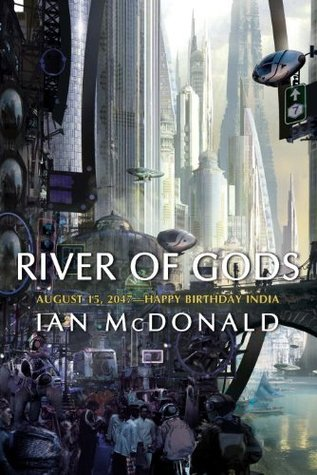 River of Gods (India 2047, #1)