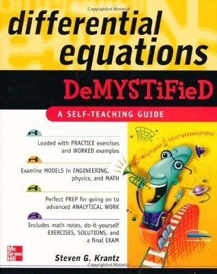 Differential Equations Demystified by Steven G