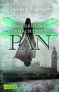 Das geheime Vermächtnis des Pan (Pan-Trilogie #1)