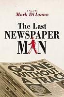 The Last Newspaperman
