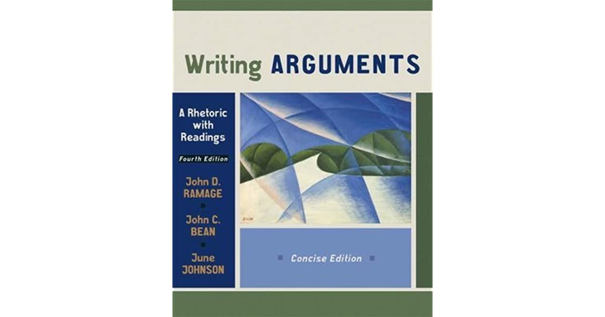 Writing arguments a rhetoric with readings concise edition by john writing arguments a rhetoric with readings concise edition by john d ramage fandeluxe Images