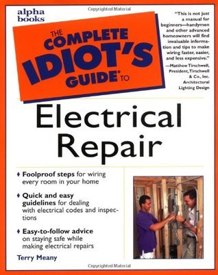 Complete Idiot's Guide to Electrical repair