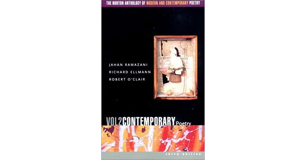 The norton anthology of modern contemporary poetry vol 2 the norton anthology of modern contemporary poetry vol 2 contemporary poetry by jahan ramazani fandeluxe Gallery