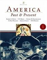 America: Past & Present, Volume 1 (to 1877)