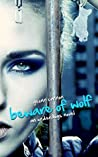 Beware of Wolf (Underdogs, #2)