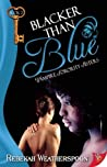 Blacker Than Blue (Vampire Sorority Sisters, #2)