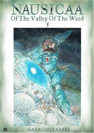 Nausicaä of the Valley of the Wind, Vol. 5 (Nausicaä of the Valley of the Wind, #5)