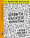 Book cover for Growth Hacker Marketing: A Primer on the Future of PR, Marketing, and Advertising (APenguin Special from Portfolio)