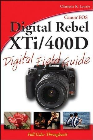 Canon EOS Digital Rebel XTi - 400D For Dummies (ISBN - 047023945X)