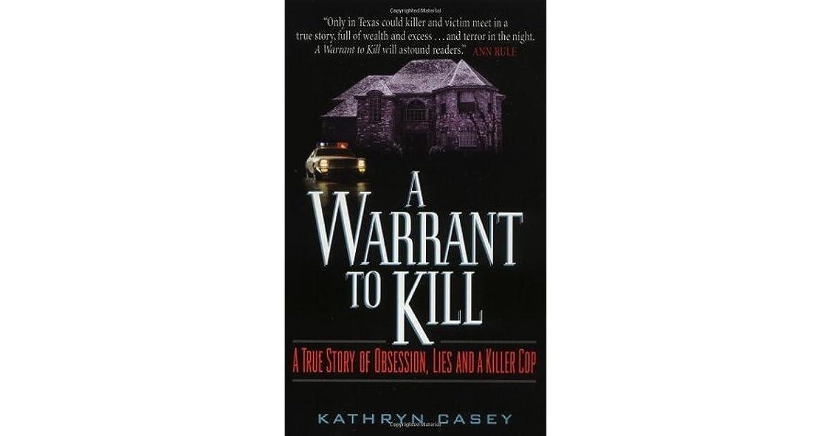 A Warrant To Kill By Kathryn Casey border=