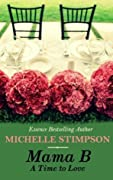 A Time to Love (Mama B, #3)