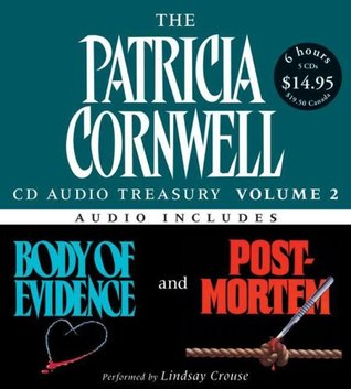 The Patricial Cornwell CD Audio Treasury, Volume 2: Body of Evidence / Postmortem (Kay Scarpetta, #2, #1)