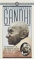 The Essential Gandhi