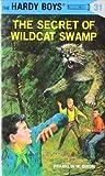 The Secret of Wildcat Swamp (The Hardy Boys, #31)