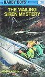 The Wailing Siren Mystery (Hardy Boys, #30)