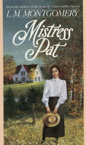 Mistress Pat by L.M. Montgomery
