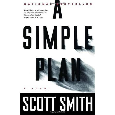 A Simple Plan by Scott B  Smith