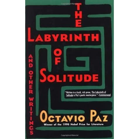 The labyrinth of solitude and other writings by octavio paz fandeluxe Epub