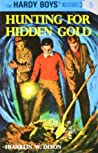 Hunting for Hidden Gold (The Hardy Boys, #5)