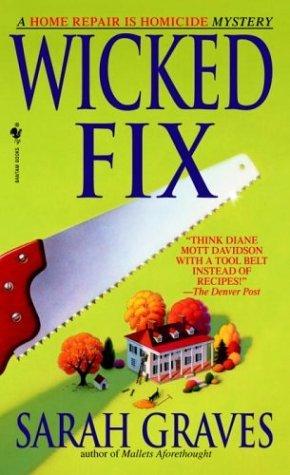 Wicked Fix (Home Repair is Homicide, #3)
