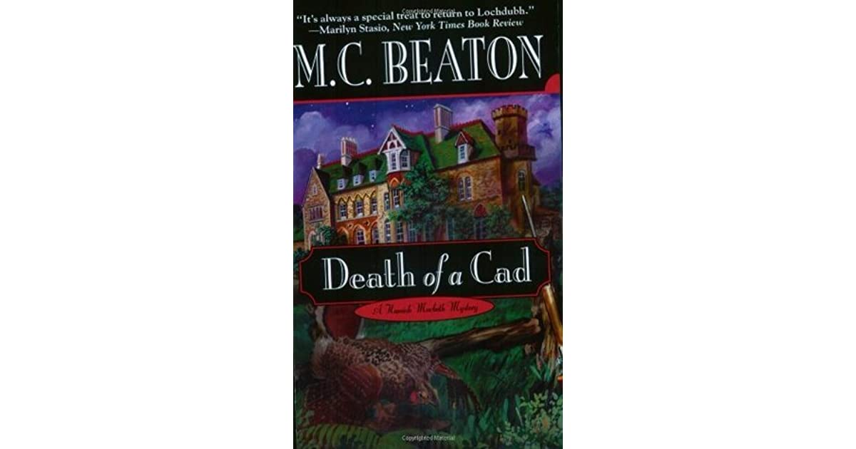 Death of a Cad (Hamish Macbeth, #2) by M C  Beaton