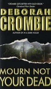 Mourn Not Your Dead (Duncan Kincaid & Gemma James, #4)
