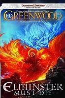 Elminster Must Die (Forgotten Realms: Elminster #6)