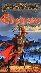 Elminster in Myth Drannor (Forgotten Realms: Elminster, #2)