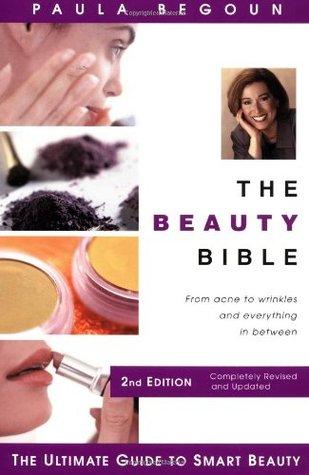 The Beauty Bible by Paule Begoun