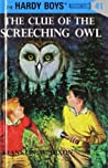 The Clue of the Screeching Owl (Hardy Boys, #41)