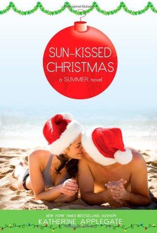 Sun-Kissed Christmas by Katherine Applegate