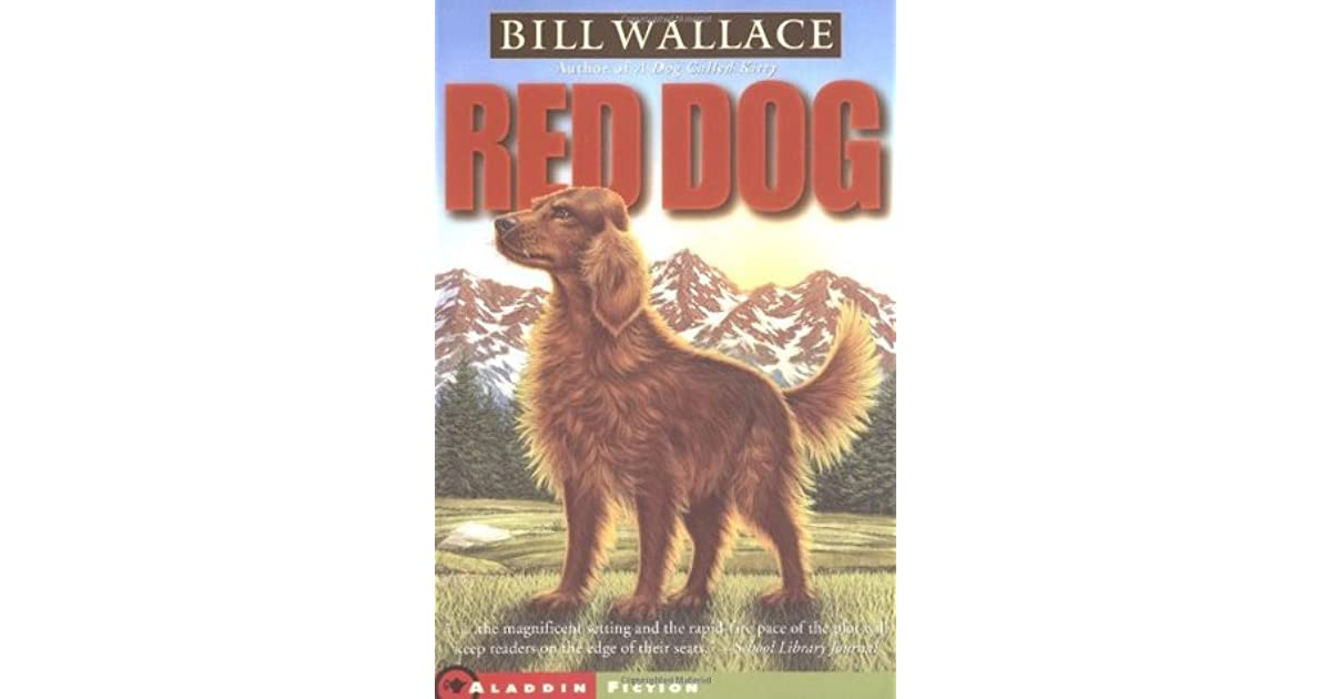Red dog by bill wallace fandeluxe Image collections